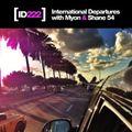 Myon & Shane 54 - International Departures Episode 222 ( Miami Special )