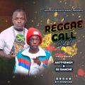 !!!! DJ NATTY BWOY FT DJ DANCHE - REGGAE CALL VOL 2 (UPSCALE ENTERTAINMENT)