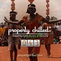 Properly Chilled Podcast #43 (A)