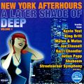 New York Afterhours: A Later Shade of Deep