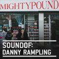 SoundOf: Danny Rampling