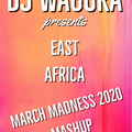 East Africa March Madness Mashups 2020