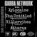 Xylocaine - Gabba Network 2 @ HSR (17.04.20)