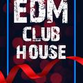 EDM Club House - DJ Set 06.12.2020