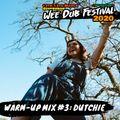 Wee Dub Festival Warm-Up Mix #3: Dutchie