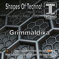 Grimmaldika for Shapes of Techno