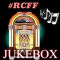 #RCFF 7th Birthday 13/04/18 Jukebox Podcast part 4 - The Missing Podcast (Re-Recorded 18/04/18)