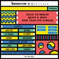 Delhi to Berlin - beats & bops - KUTMAH (31-12-2020)