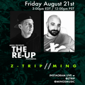 The Re-UP w Z-Trip & MING
