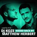 ALL EARS ON: DJ KOZE kissed back by MATTHEW HERBERT