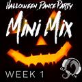 Halloween Dance Party Mini Mix - Week 1