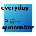 everyday quarantine 11.20.20 pt. 1 - dj black daria