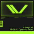 Instrumental Violence #16 MIGAS +OPERÁRIO FEBRIL