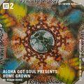 Aloha Got Soul Presents: Home Grown - 15th February 2021