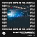 We Are The Brave Radio 115 (Guest Mix by Filterheadz)