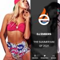 DJ EMBERS - THE SUMMER MIX OF 2021