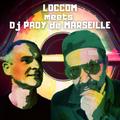 LOCCOM meets Dj PADY de MARSEILLE