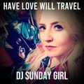 Have Love Will Travel #14 w/ John the Revelator + DJ Sunday Girl