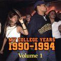 My College Years 1990-1994 - Volume 1