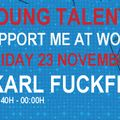 Karl FuckFinger - Push It Young Talent Tour #2