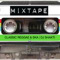 Classic Reggae & Ska | DJ SHAKTI