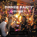 DINNER PARTY Volume 1 (by Dominic Fox)