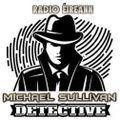 The Story of Radio Eireann's cliffhanger radio serial ' Michael Sullivan'