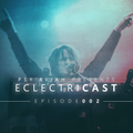 """PSY'AVIAH's """"EclectriCast"""" #002"""