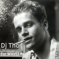 "Dj Thor ""Evolution of Groove"" for Waves Radio #75"