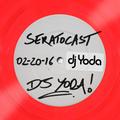 SeratoCast Mix 48 - DJ Yoda