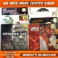 We Need More Crates Radio - Episode 149 - AZ, Royal Flush, Beatnuts, Capone & Noreaga