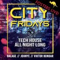 City Fridays / Was Broadcast live @ Club Dance Radio / Recorded at Fosters Club 2019:11:22