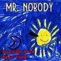 Mr. Nobody - Summer 2014 Beat Tape