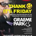 This Is Graeme Park: Thank F*ck It's Friday @ Circle Carlisle 27DEC19 Live DJ Set