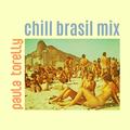 chill brasil mix