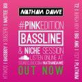 BASSLINE #PINKedition | @NATHANDAWE