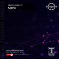 NAOMI exclusive radio mix UK Underground presented by Techno Connection 25/06/2021