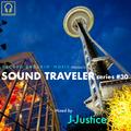 SOUND TRAVELER Series #30 ft. J-Justice