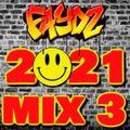 DJ FAYDZ - 2021 (Mix 3)