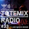 """Episode 33 : TOTEMIX with DO SHOCK BOOZE """"MEiYOU at Contact Tokyo"""""""