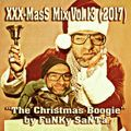 XXX-MasS Vol.13 (2017) ''The Christmas Boogie'' (best Xmas Mixtapes 4 a most FUNKY Christmas !!!)