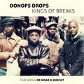 Oonops Drops - Kings Of Breaks