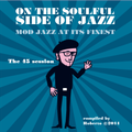 On the soulful side of Jazz – Mod Jazz at its finest
