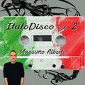 Dj Massimo Alberti - 70's & 80's Vol. 139 (Italo Disco #2)