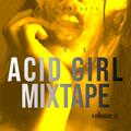 Acid Girl Part 2