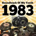 Soundtrack Of My Youth: 1983