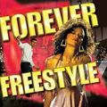 Freestyle Forever Vol #2