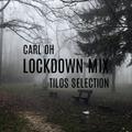 carl oh - tilos selection lockdown mix 2020.11.14.