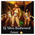 DJ SILVA BASHMENT FEVER MIX