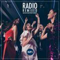Radio Remixed (Live DJ Mix) - NPi Entertainment - 11/03/19